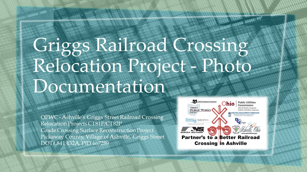 GrIggs Railroad Crossing Relocation Project Photos